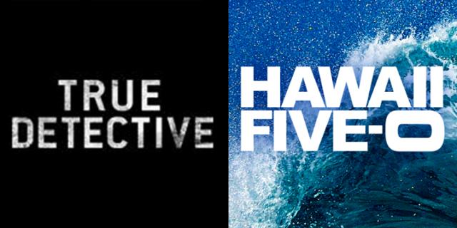 'True Detective' and 'Hawaii Five-O' (Facebook)